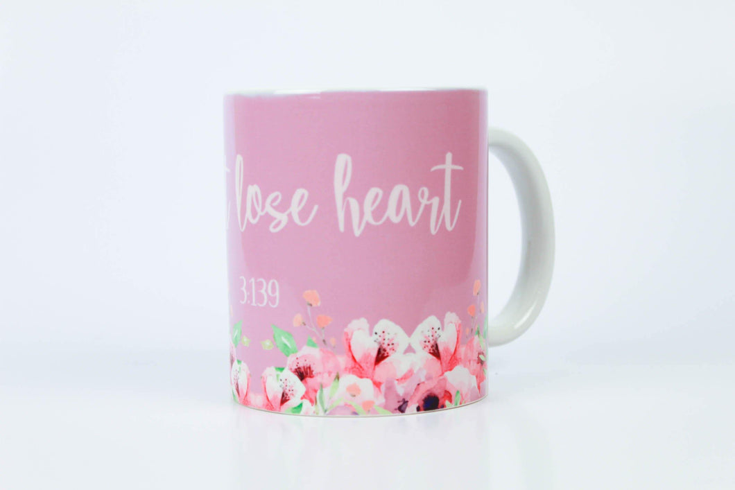 Do Not Lose Heart Mug