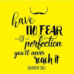 Have no fear of Perfection - Dali Magnet - Firefly