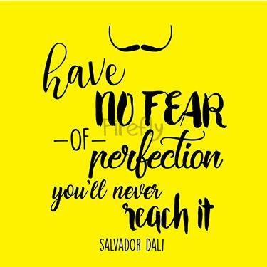 Have no fear of Perfection - Dali Magnet
