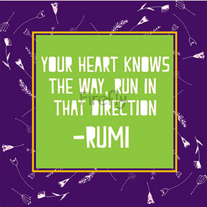Your Heart Knows the Way - Rumi Magnet