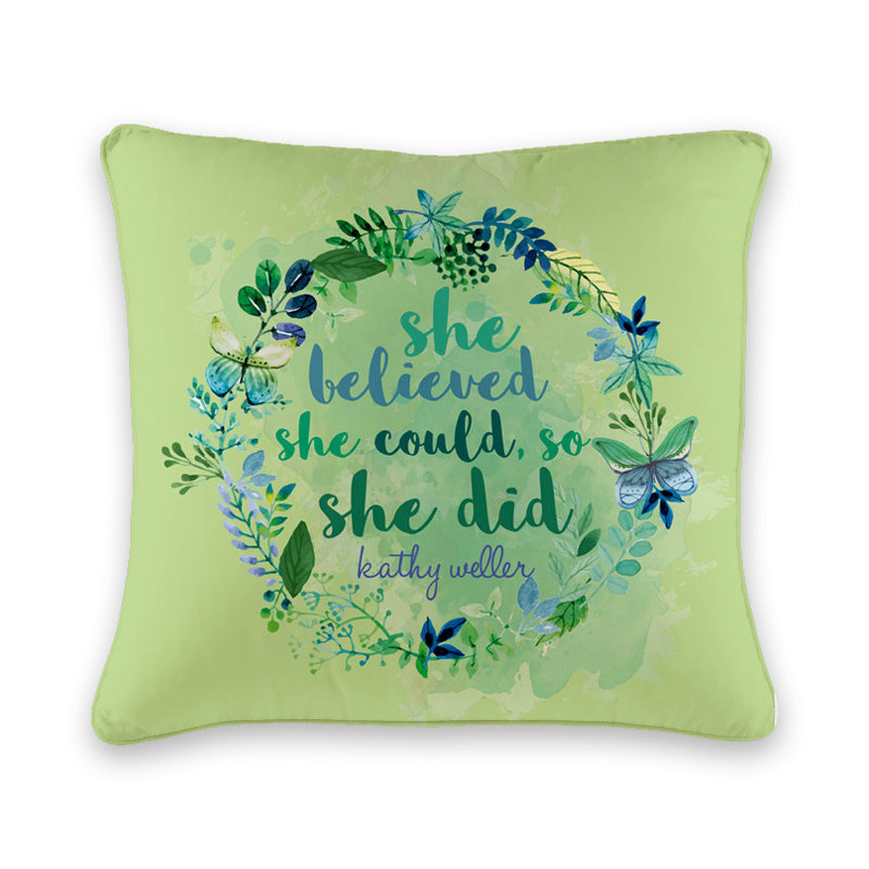 She Believed She Could Cushion Cover