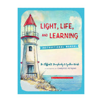 Light, Life and Learning (Instructional Manual)