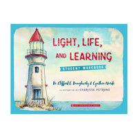 Light, Life and Learning (Workbook)