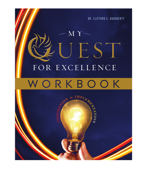 My Quest for Excellence WORKBOOK