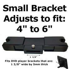 "Load image into Gallery viewer, Headrest Monitor DVD Player Bracket for SMALL SIZE Fits 4"" to 6"""