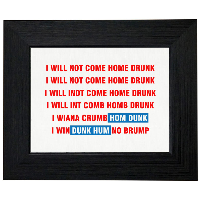 I Will Not Come Home Drunk Mantra - Funny Drinking T-Shirt, Framed Print, Pillow, Golf Towel