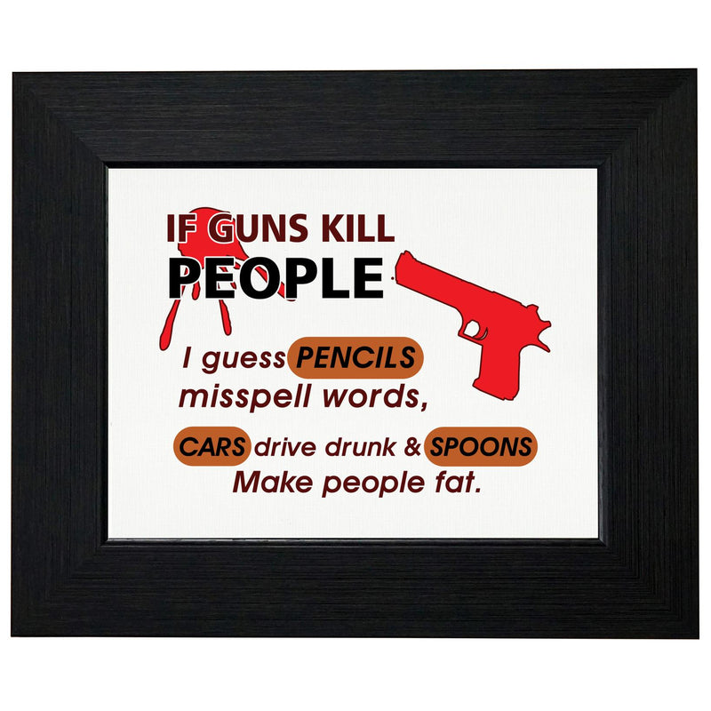 Guns Don't Kill People - Cars Don't Drive Drunk - Spoons Fat T-Shirt, Framed Print, Pillow, Golf Towel