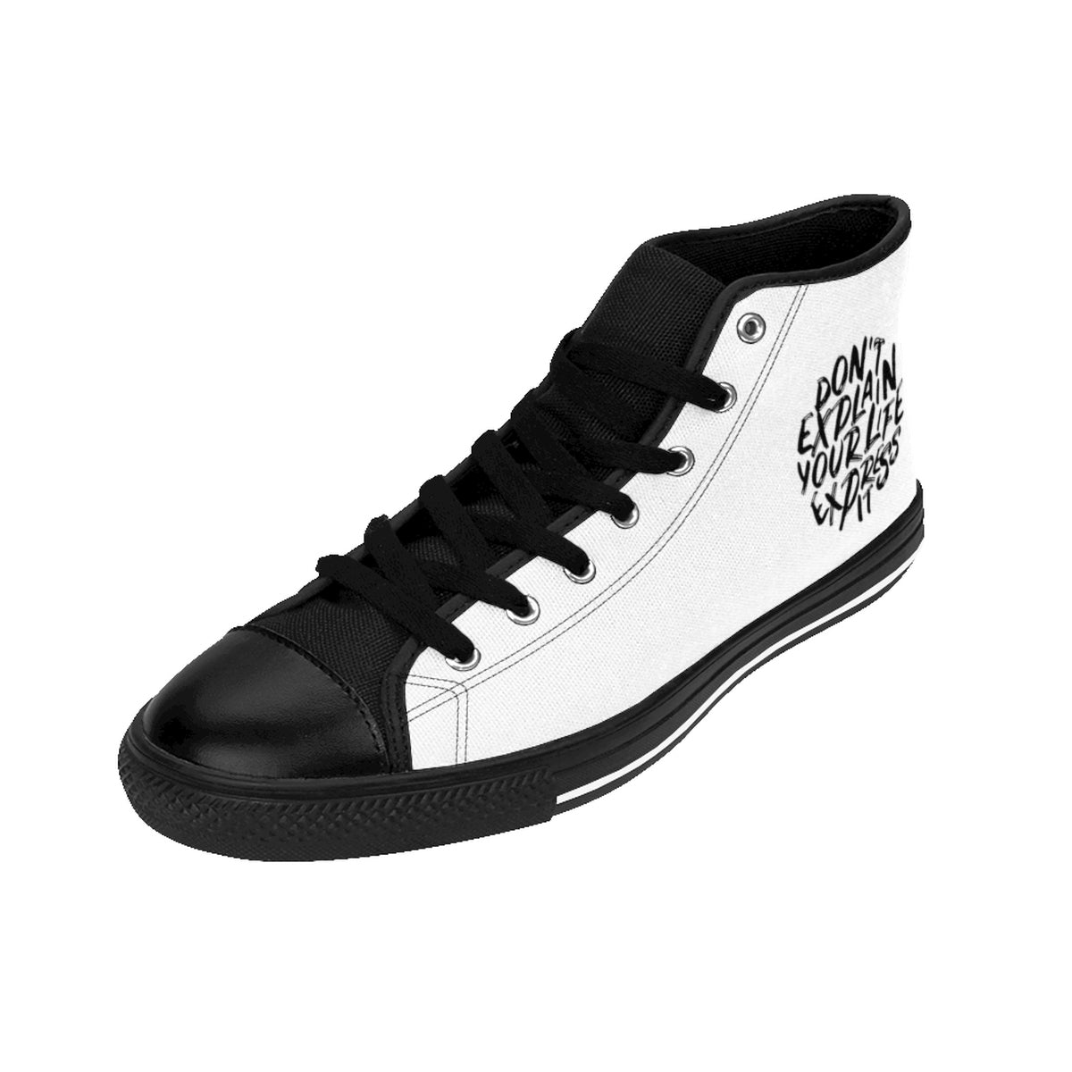 Dont Explain Your Life Express It Men's High-top Sneakers