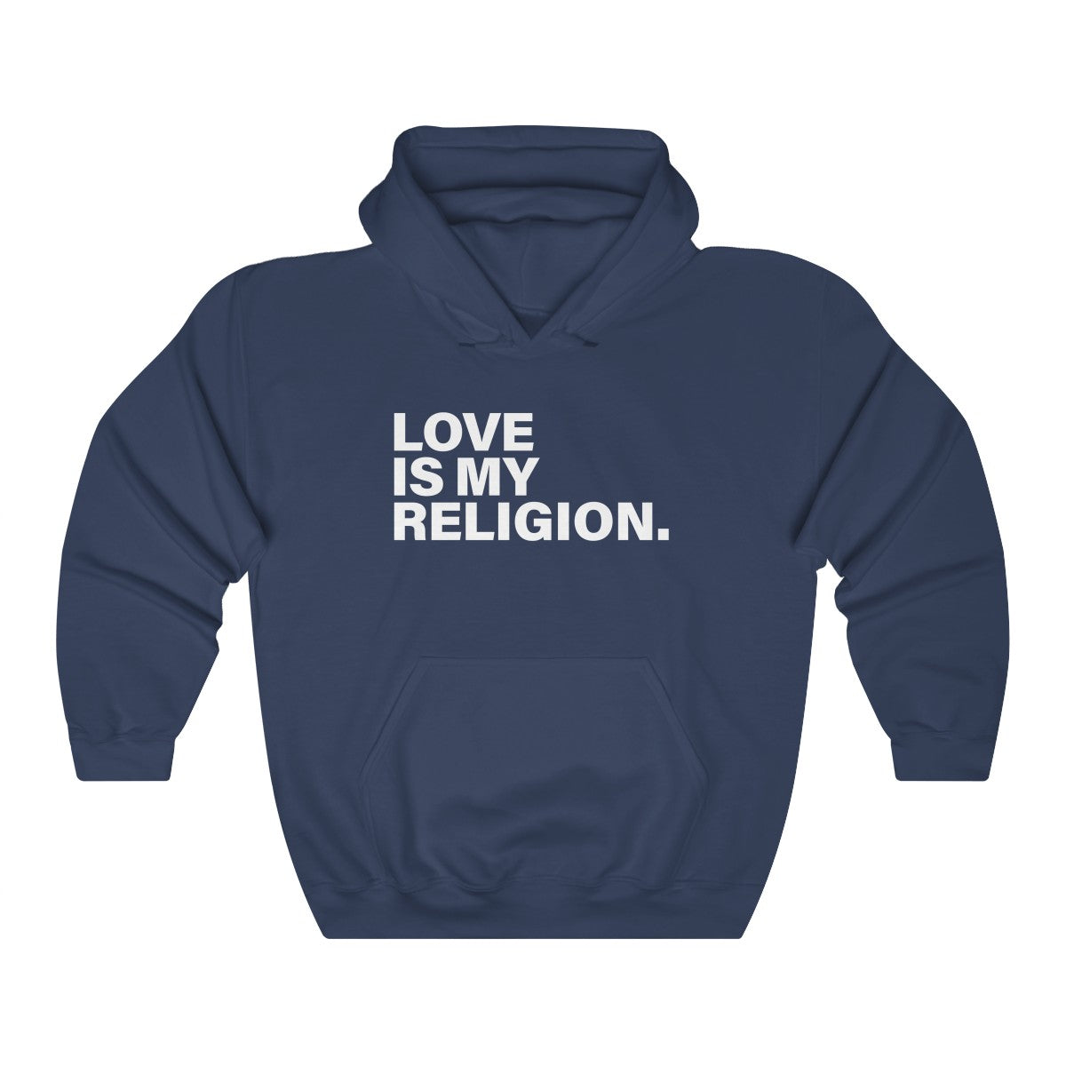 Love Is My Religion Unisex Heavy Blend™ Hooded Sweatshirt - DARK COLORS