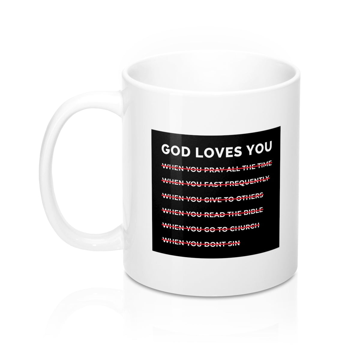 God Loves You Mugs
