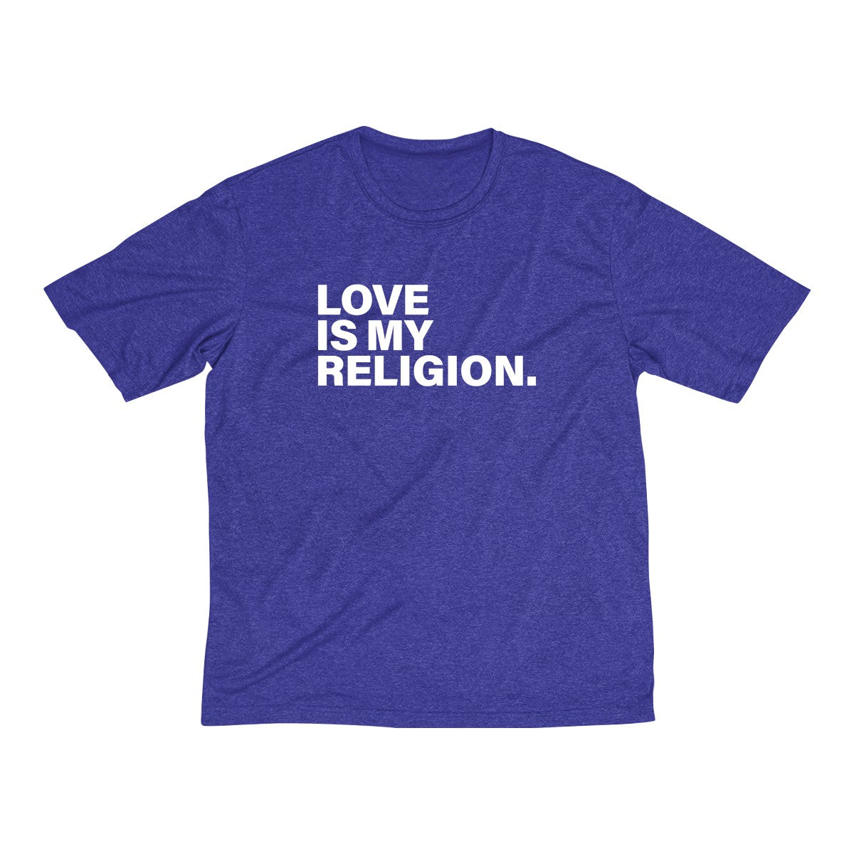 Love Is My Religion Men's Heather Dri-Fit Tee