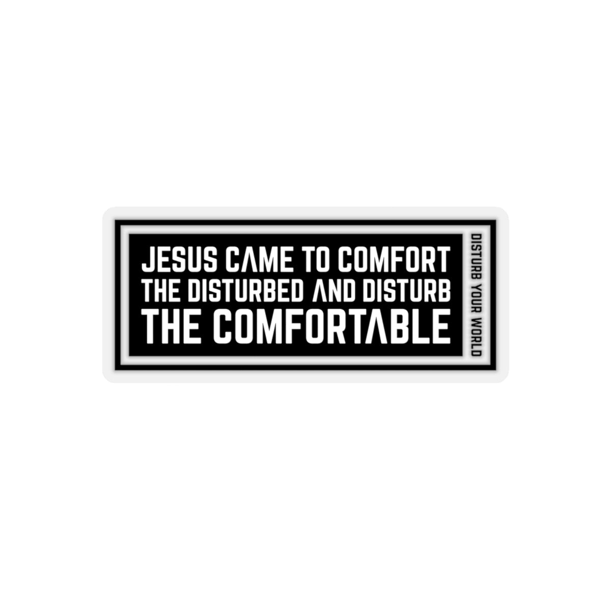 Jesus Came Kiss-Cut Stickers