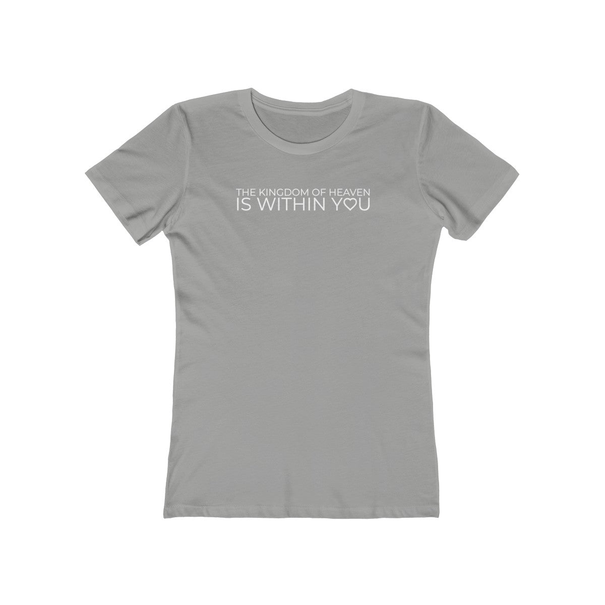 The Knigdom Of Heaven Is Within You Women's The Boyfriend Tee