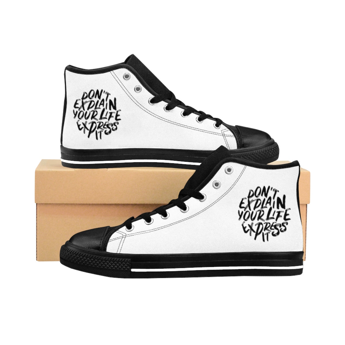 Dont Explain Your Life Express It Women's High-top Sneakers