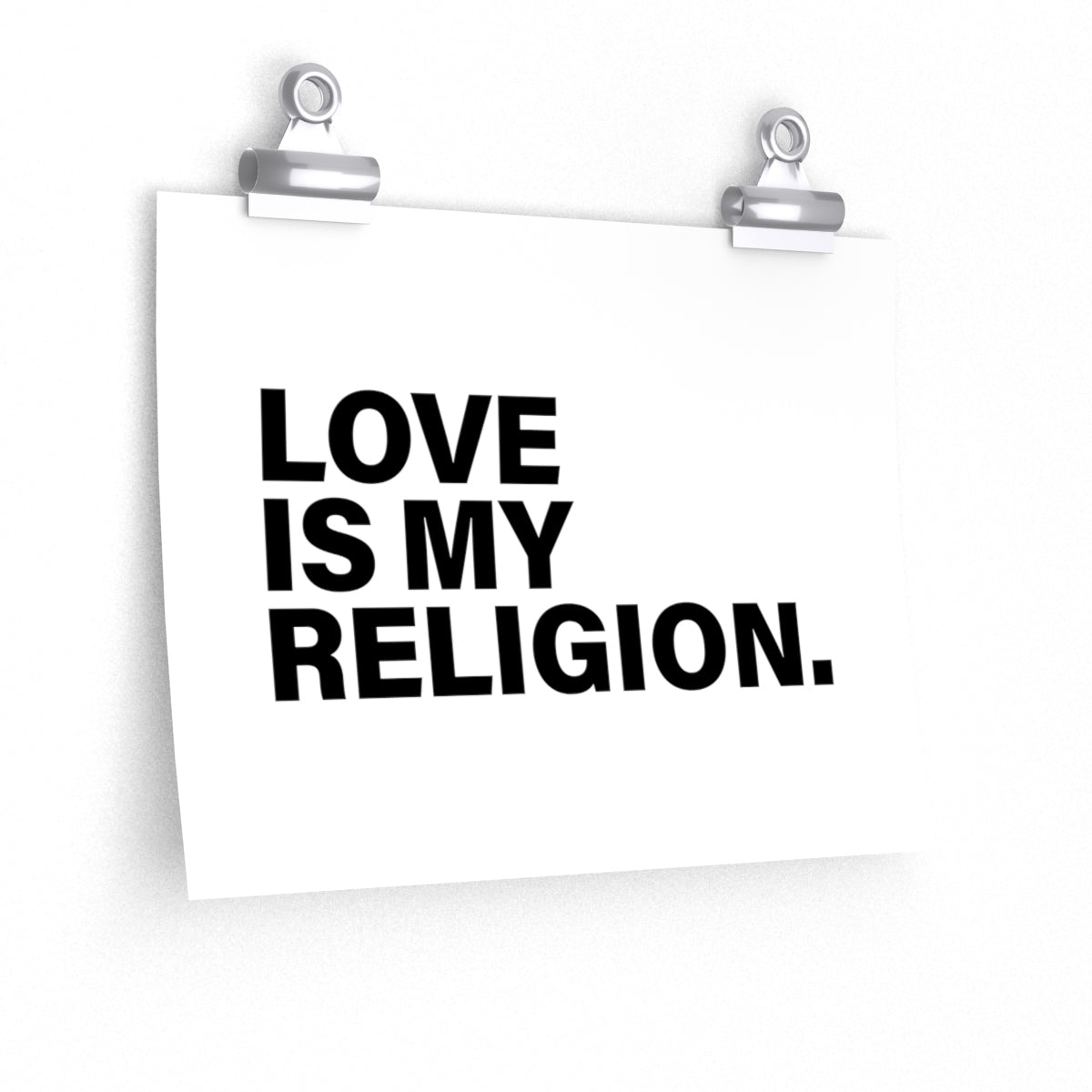 Love Is My Religion Posters