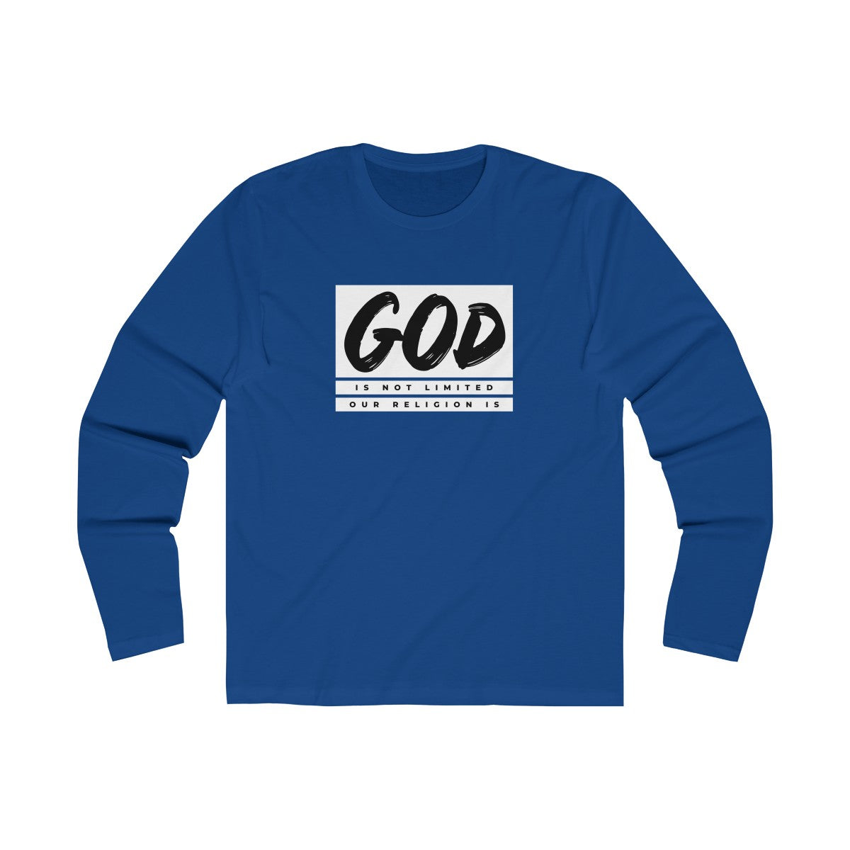 God Is Not Limited Our Religion Is Men's Long Sleeve Crew Tee