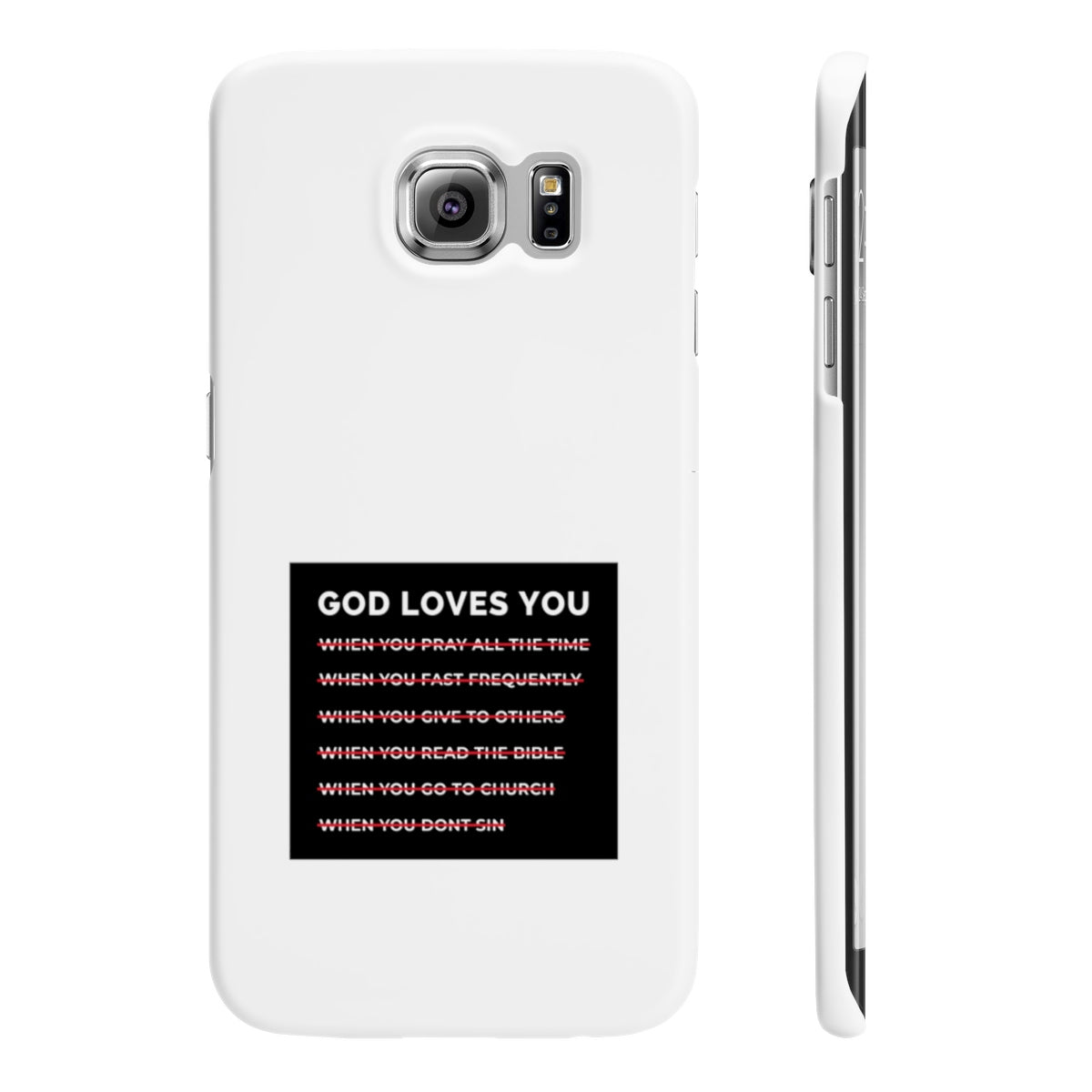 God Loves You Wpaps Slim Phone Cases
