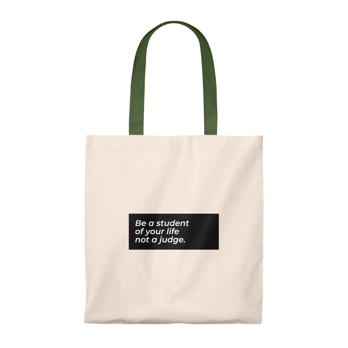 Be A Student And Not A Judge Of Your Life Tote Bag - Vintage
