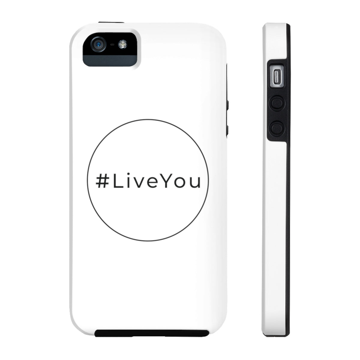 #LiveYou Case Mate Tough Phone Cases