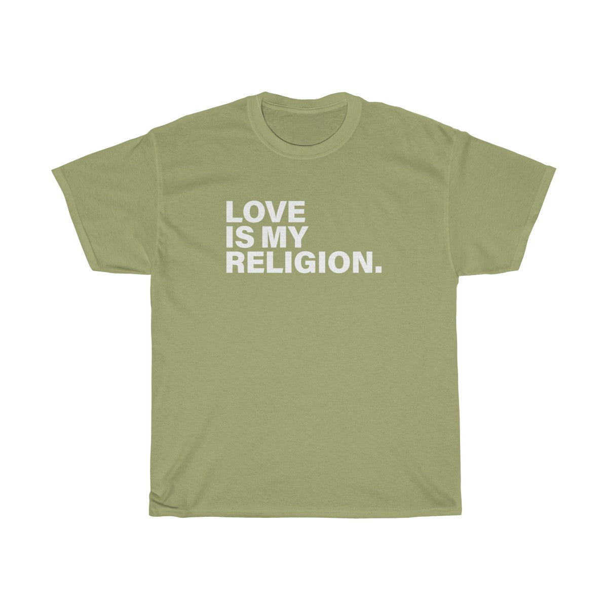 Love Is My Religion Unisex Heavy Cotton Tee LARGER SIZES