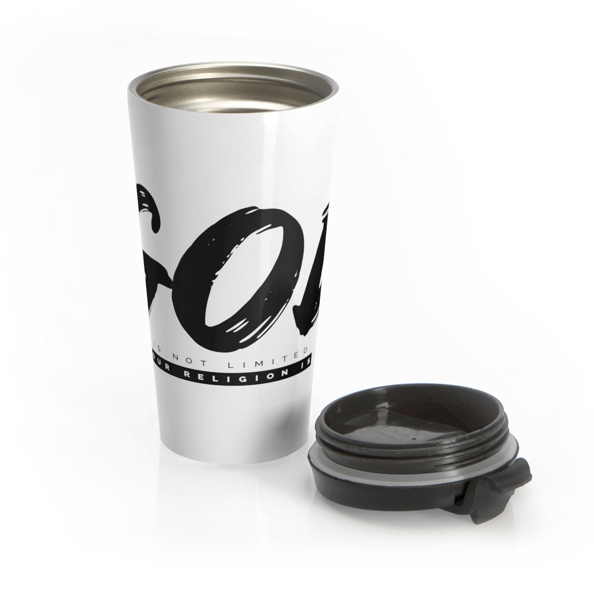 God Is Not Limited Our Religion Is Stainless Steel Travel Mug