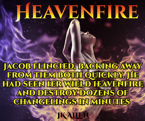 Personalized copy of Heavenfire, Book 2 in the Angelborn trilogy by JK Allen
