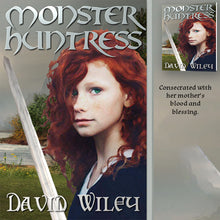 Load image into Gallery viewer, Monster Huntress By David Wiley