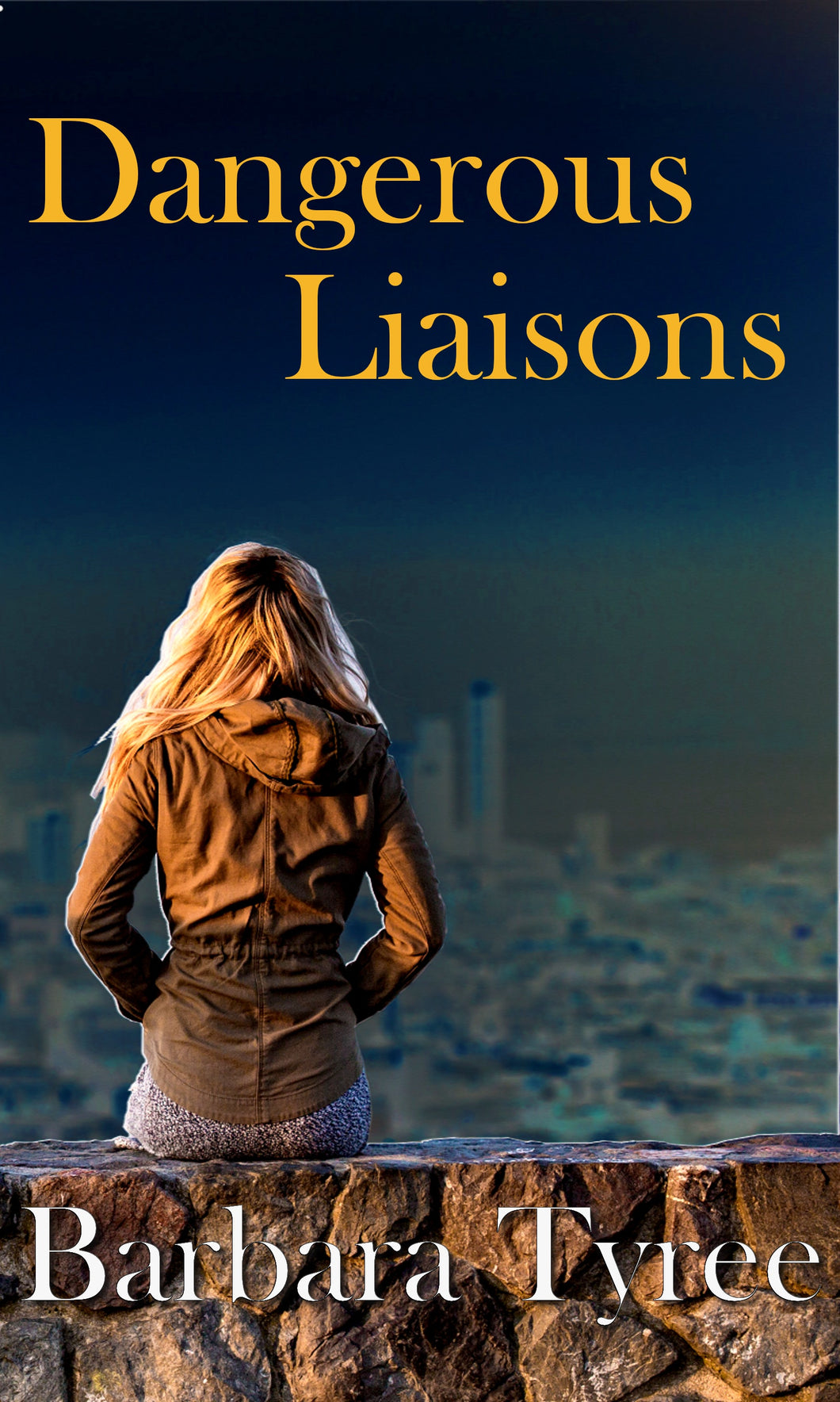 Dangerous Liaisons By Barbara Tyree