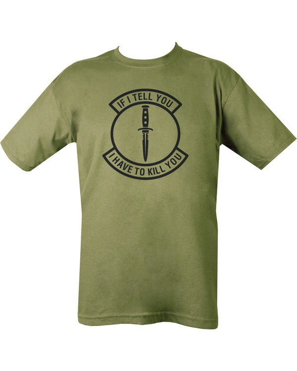 "green t-shirt with black print. encircled dagger with words surrounding ""if i tell you, i will have to kill you"""