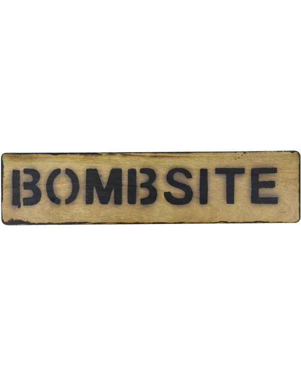 Bombsite sign