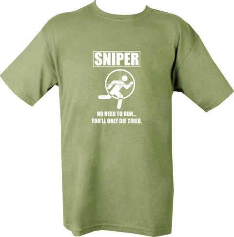 "olive t-shirt white print. stickman targeted by crosshair. text "" sniper.. no need to run..you'll inly die tired"""