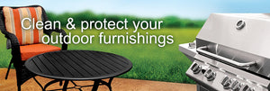 Clean and protect your outdoor furnishings.