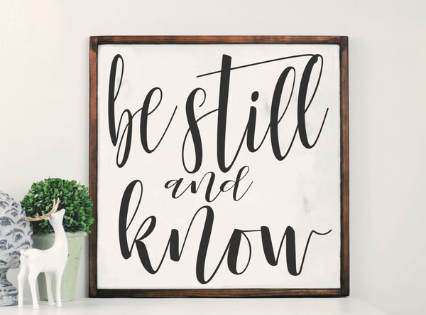 Be Still And Know Wood Framed Sign