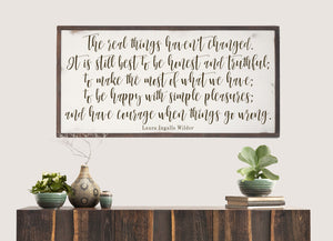 "Laura Ingalls Wilder Quote ""Real Things"" Wood Sign"