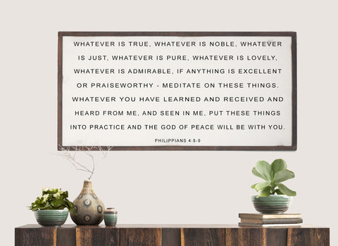 Whatever Is True Philippians 4 Wood Sign