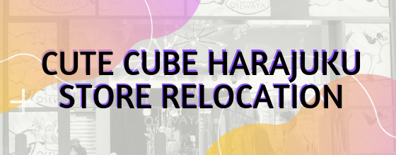 Harajuku Store Relocation Notice
