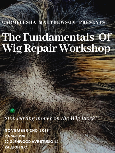 The Fundamentals Of Wig Repair Workshop