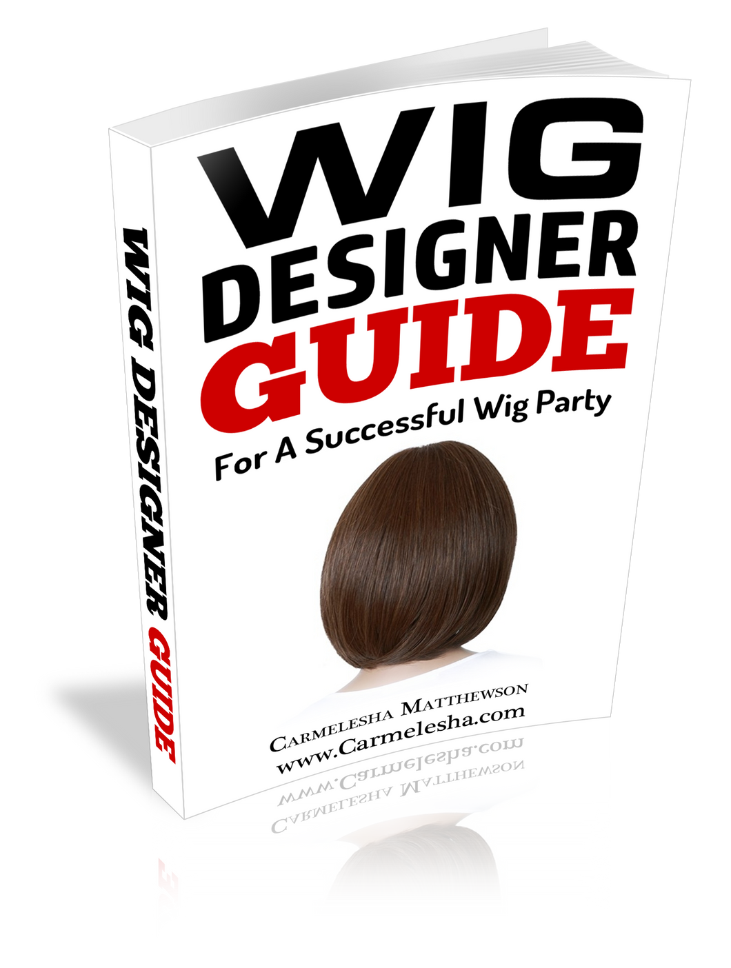Wig Designer Guide: For A Successful Wig Party
