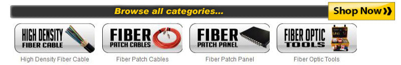 Browse all fiber optic products!