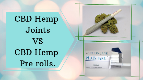 Joints and Pre rolls, Is there any difference between the CBD Hemp Prerolls and the CBD Prerolled  Joints?