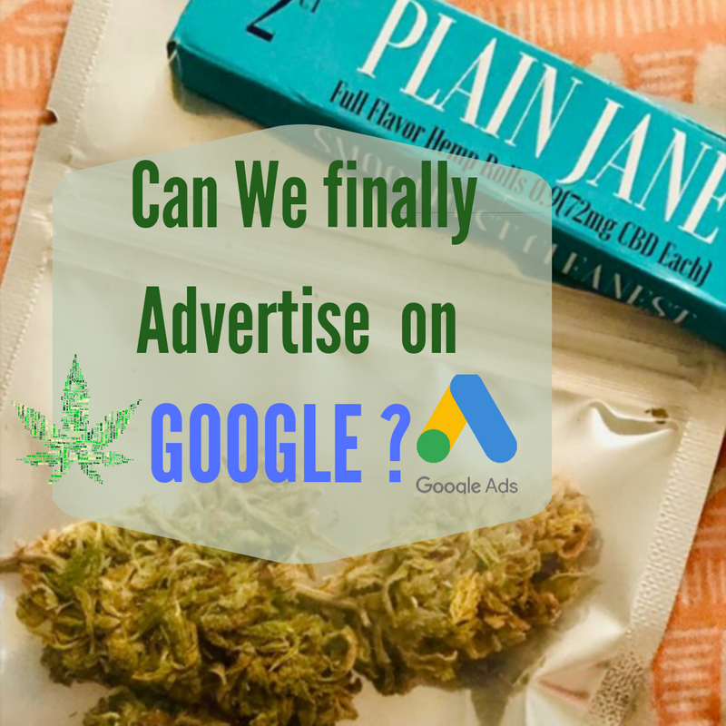 Cannabis and Google Ads.
