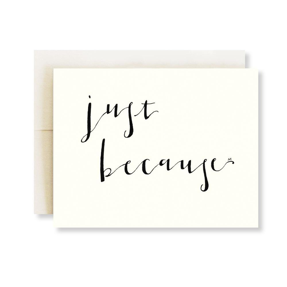 Just Because Calligraphy Font Bestie Card - Joy Street