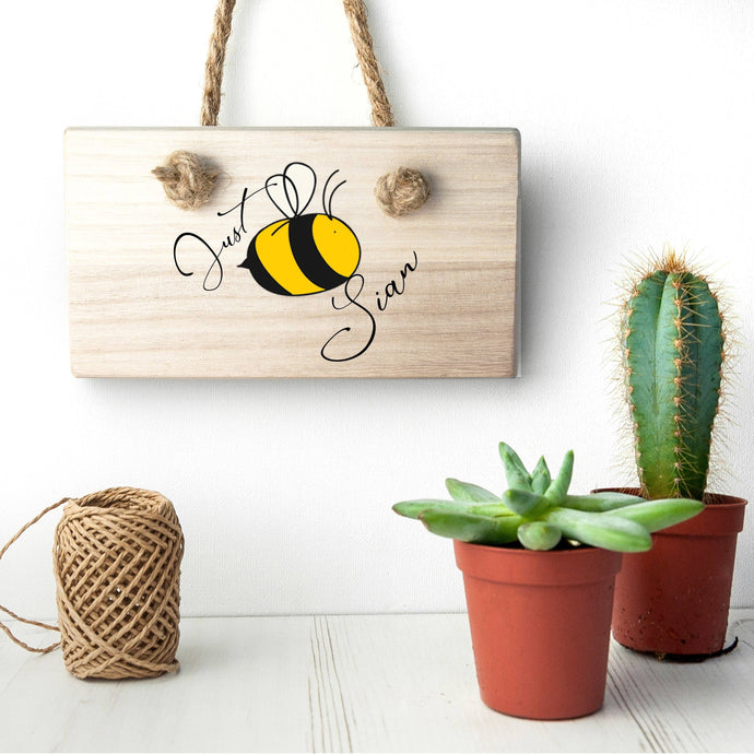 Bee You Wooden Novelty Hanging Sign for Kids Room - Joy Street