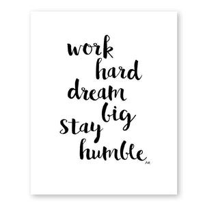 Work Hard Dream Big Monochrome Motivational Print - Joy Street