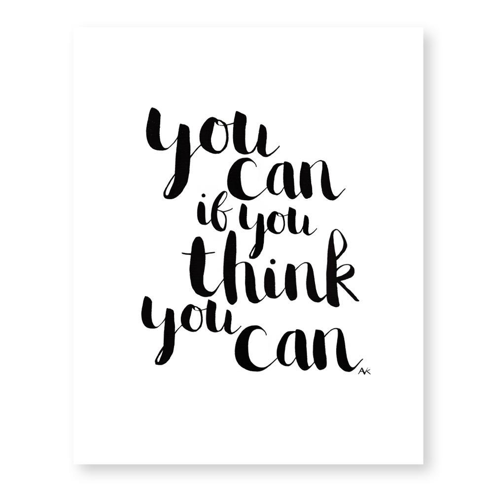 You Can if You Think You Can Art Print - Joy Street
