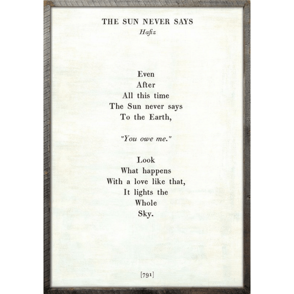 The Sun Never Says - Sugarboo and Co Poetry Collection - White - Grey Wood Frame