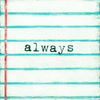 Always Art Print - Sugarboo and Co - Gallery Wrap