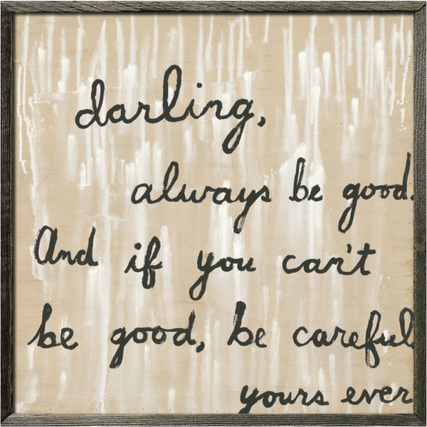 Be Good Art Print - Sugarboo and Co - Grey Wood Frame