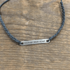 Braided Bar Bracelets - Slate Courage Dear Heart Sugarboo and Co