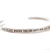 Sterling Silver Cuff - This Place Where You Are